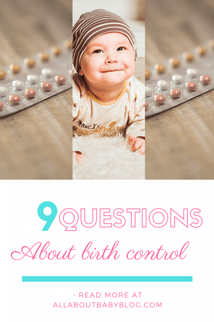 9 Questions about birth control you always wanted to know. Birth control and contraceptive methods and information about them. #birthcontrol