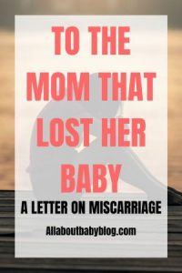 to the mom that lost her baby - miscarriage