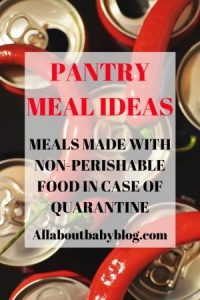 What can you cook in case you do get put under quarantine because of the coronavirus? Or if you are simply not feeling like going to the store? Here are a few Pantry meal ideas with non-perishable food you probably already have inside your pantry. #pantrymeal #cleanout #recipes #mealideas #nonperishable