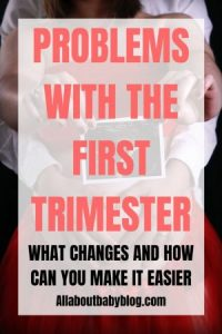 changes during the first trimester