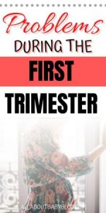 first trimester problems and what to do