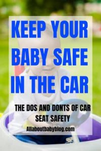 car seat safety do's and don'ts