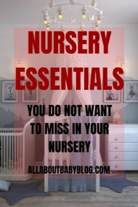 Essentials for the baby nursery