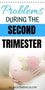 Problems during the second trimester