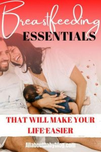 Essentials for breastfeeding moms