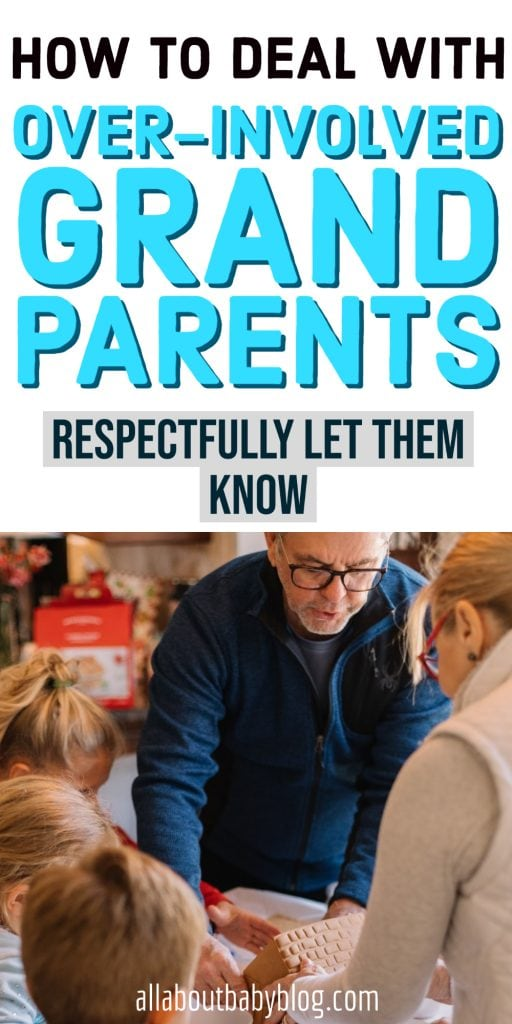 How to handle overly involved grandparents