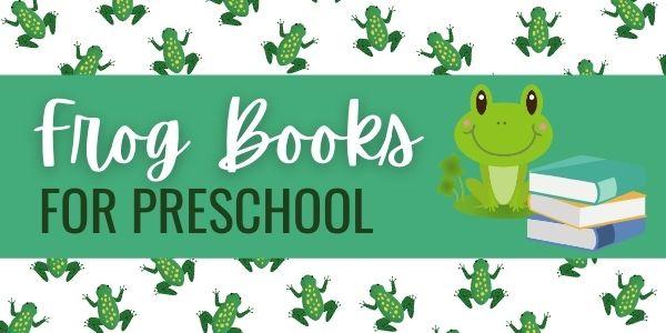 preschool books about frogs