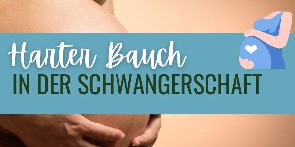 Harter Bauch in der Schwangerschaft? – Das könnte die Ursache sein.