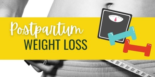 Tips and Tricks on Postpartum Weight Loss