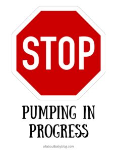 Stop pumping in progress printable sign
