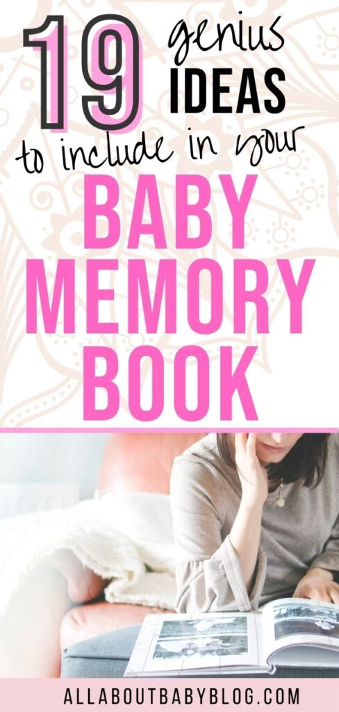 19 smart ideas to add to your baby memory book